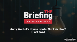 Opening graphic of The Briefing Video with title of episode: Andy Warhol's Prince Prints Not Fair Use!? Part Two