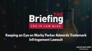 Keeping an Eye on Warby Parker Adwords Trademark Infringement Lawsuit